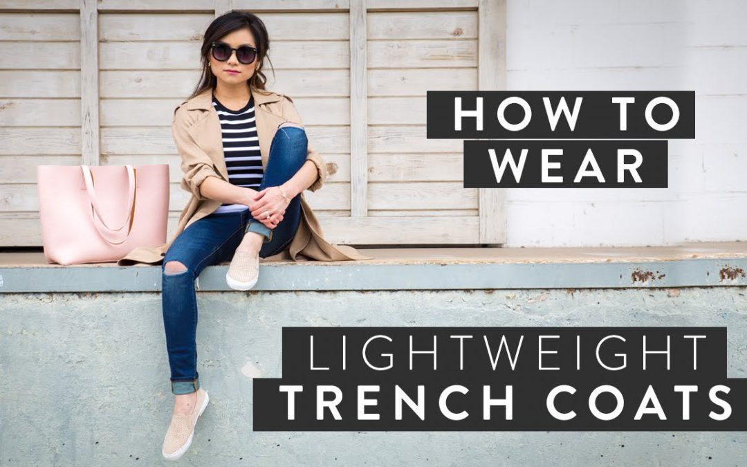 French Style Made Easy: How to Wear a Trench Coat