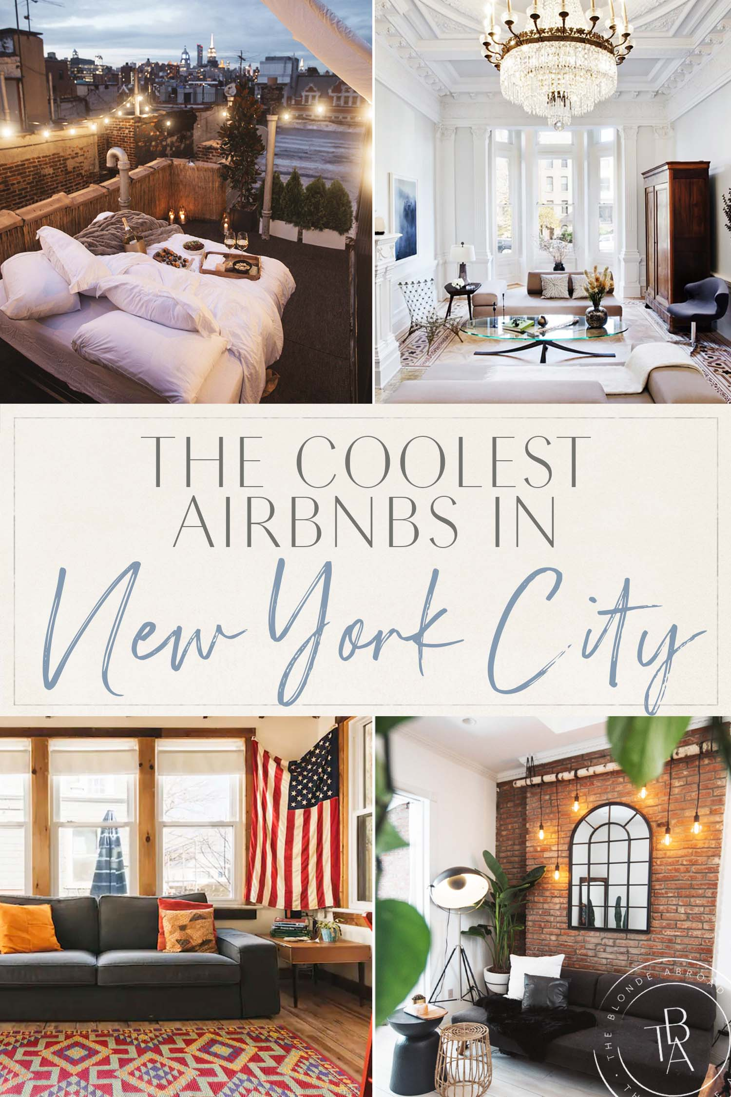 The Coolest Airbnbs in NYC