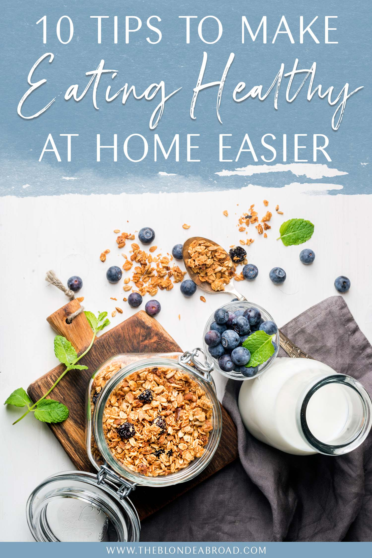 10 tips eating healthy at home easier