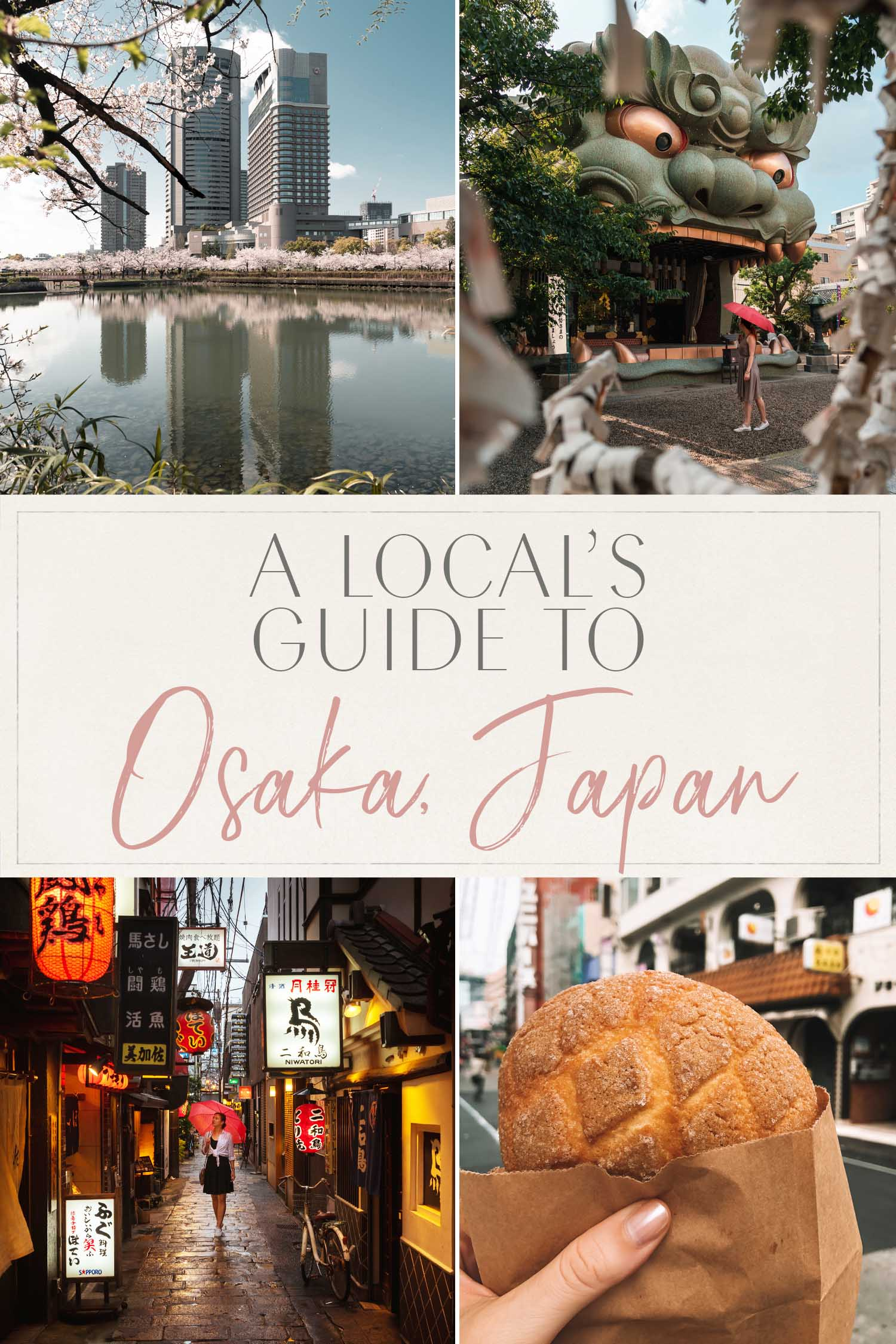 Local's Guide to Osaka Japan